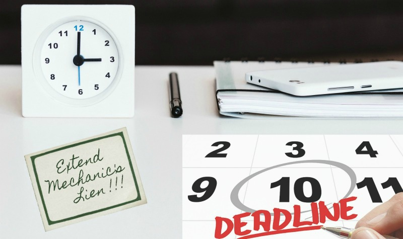 Mechanics Lien Extension Deadline Reminder on Office Desk
